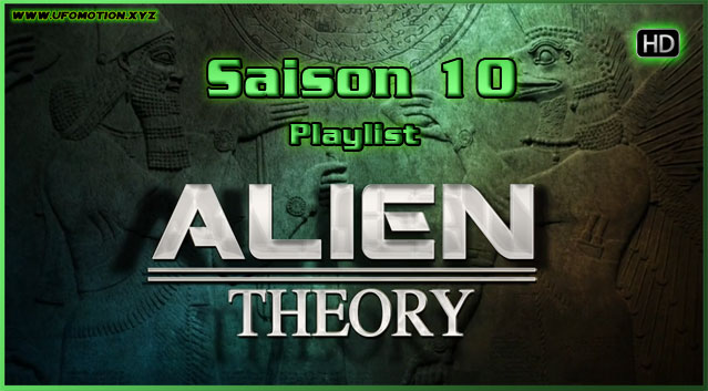 Documentaire ovni Série Alien Theory playlist saison 10