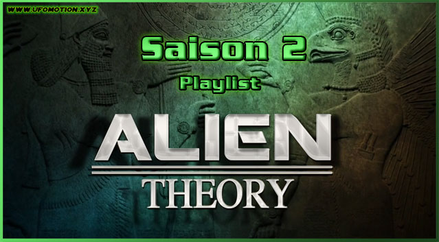 Documentaire ovni Série Alien Theory playlist saison 2