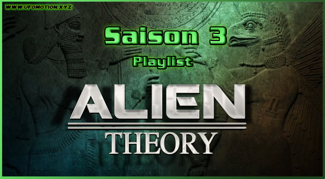 Documentaire ovni Série Alien Theory playlist saison 3