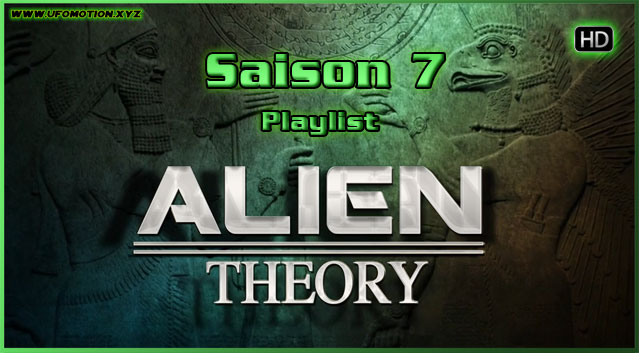 Documentaire ovni Série Alien Theory playlist saison 7