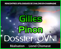 Documentaire ovni châlons en champagne Gilles Pinon
