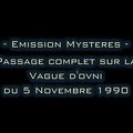 Emission Mystère  Vague d'ovnis du 5 Novembre 1990