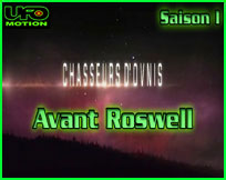 Documentaire ovni ufo S01x01 Avant Roswell - Chasseurs d'Ovnis (UFO Hunters)