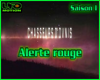 Code Rouge Chasseurs d'OVNIs UFO Hunters
