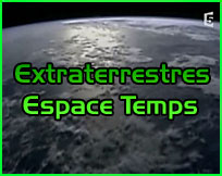 Documentaire ovni ufo Extraterrestres espace temps