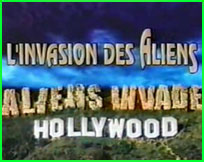 Documentaire ovni ufo Hollywood L'invasion des Aliens