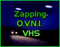 Documentaire ovni ufo : Zapping Ovni Vhs