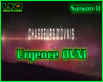 Urgence OVNI Chasseurs d'OVNIs UFO hunters documentaire