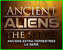 Documentaires ovni Ancient aliens la série - Alien Theory