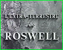 Documentaire ovni L'extra-terrestre de Roswell