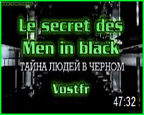 documentaire ovni Russe  Le secret des Men in black vostfr