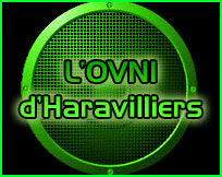 Documentaire ovni audio L'OVNI d'Haravilliers