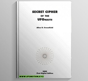 Greenfield, Allen H, Secret Cipher of the UFOnauts