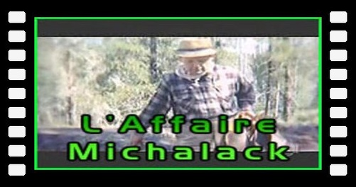 L'Affaire Michalack
