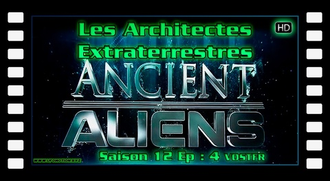 S12E04 Les Architectes Extraterrestres - Alien Theory VOSTFR HD 720
