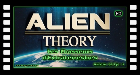 S12E01 Les Chasseurs d'Extraterrestres - Alien Theory FR HD