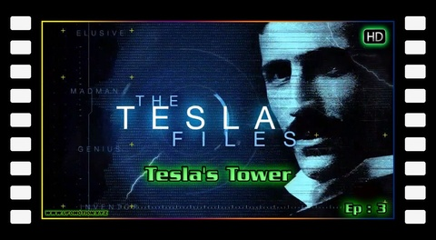 The Tesla Files S01E03 - Tesla's Tower (English)