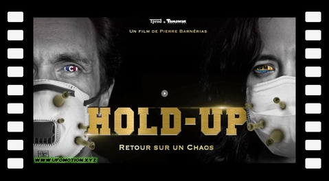 Hold-Up - Documentaire sur le covid 19