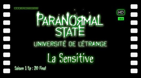 État Paranormal, La Sensitive [Paranormal State ]S01E20