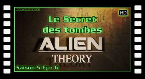 Alien Theory S05E06 - Le Secret des tombes HD