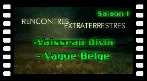 Contact S01E12 Vaisseau divin - Vague Belge