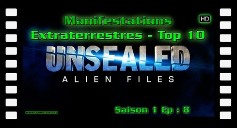 Ovni Alien Files S01 E08 Top 10 des manifestations extraterrestres