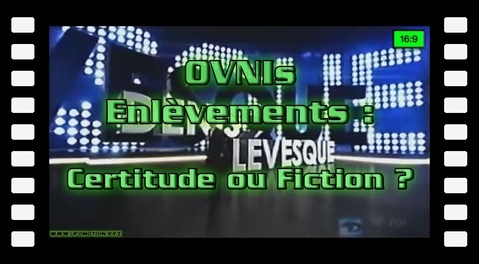 OVNIs, Enlèvements, Certitude ou Fiction ?