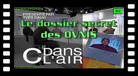 Emission C dans l'air - Le dossier secret des OVNIS