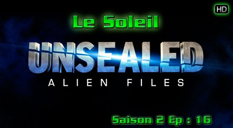 Alien Files Unsealed - Le soleil