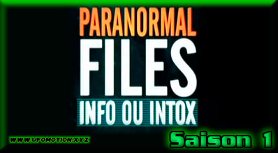 Paranormal Files S1