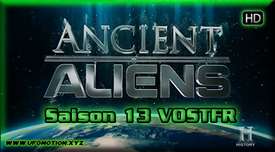 Ancient Aliens saison 13 VOSTFR