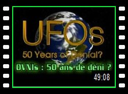 OVNIS: 50 ans de déni ? Ufos 50 years of denial ?
